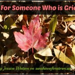 Gifts for Someone Who is Grieving
