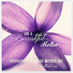 International Bereaved Mother's Day 2013 by Starr Bryson {Contributor Post}